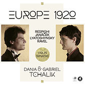 Europe 1920: Violin Sonatas by Dania Tchalik
