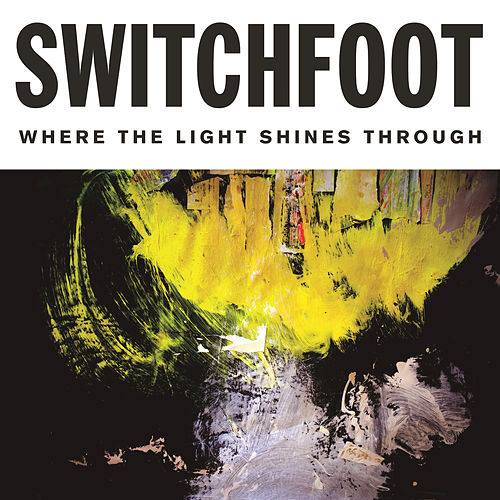 Live It Well by Switchfoot