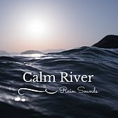 Calm River by Rain Sounds (1)