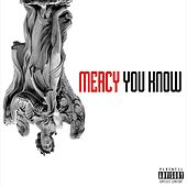 You Know - Single by Mercy