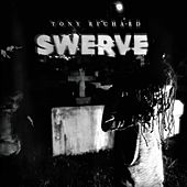 Swerve by Tony Richard