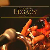 Legacy by Tom Browne