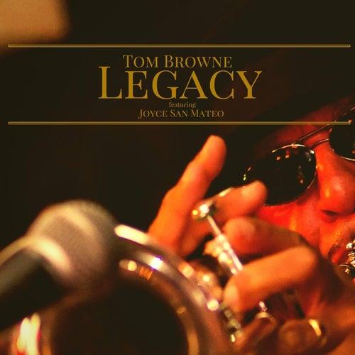 Legacy by Tom Browne