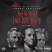 Ain't No Money Like Trap Money, Vol. 1 by Fredo Santana