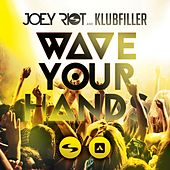 Wave Your Hands by Klubfiller