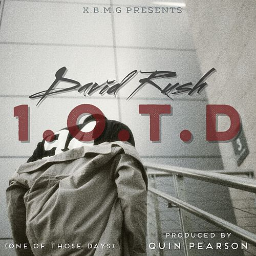 1.O.T.D (One Of Those Days) by David Rush