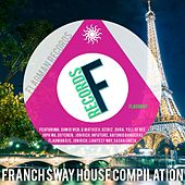 Franch Sway House Compilation - EP by Various Artists