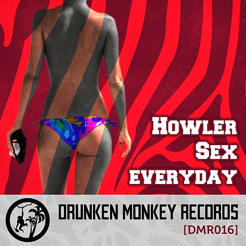 Sex Everyday - Single by Howler