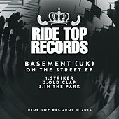 On The Street - Single by Basement