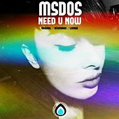 Need You Now by mSdoS
