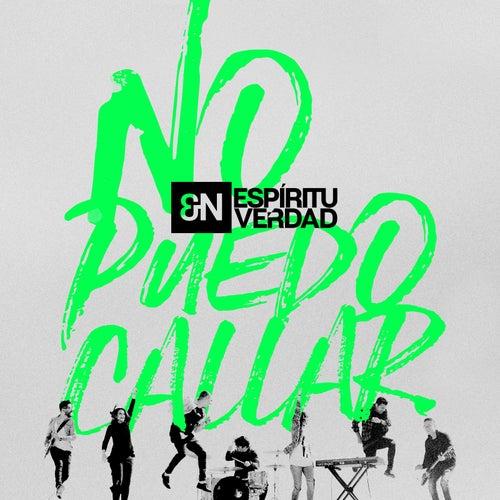 No Puedo Callar by En Espiritu Y En Verdad
