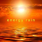 Energy Rain: Relaxation and Meditation Sounds by Dawn Findra