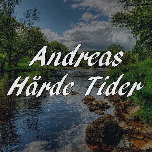 Hårde tider by Andreas