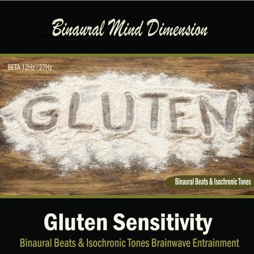 Gluten Sensitivity: (Binaural Beats & Isochronic Tones) by Binaural Mind Dimension