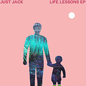 Life Lessons by Just Jack
