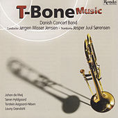 T-Bone Music by Danish Concert Band
