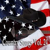 Country Songs Vol. 24 by Various Artists