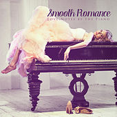 Smooth Romance: Love Notes by the Piano by Various Artists