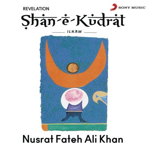 Shan-E-Kudrat Ilham by Nusrat Fateh Ali Khan