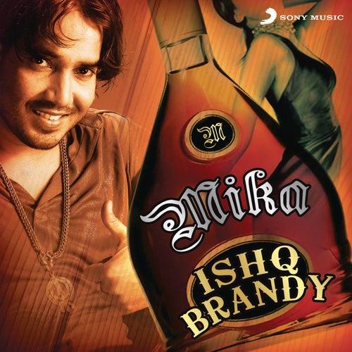 Ishq Brandy by Mika Singh