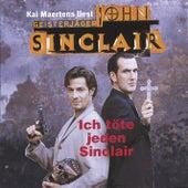 Ich töte jeden Sinclair by John Sinclair