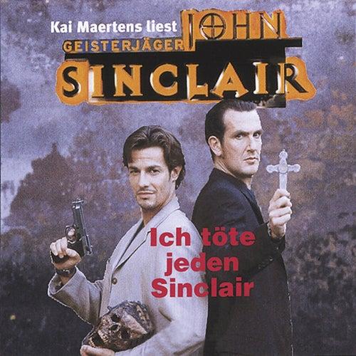 Ich töte jeden Sinclair von John Sinclair