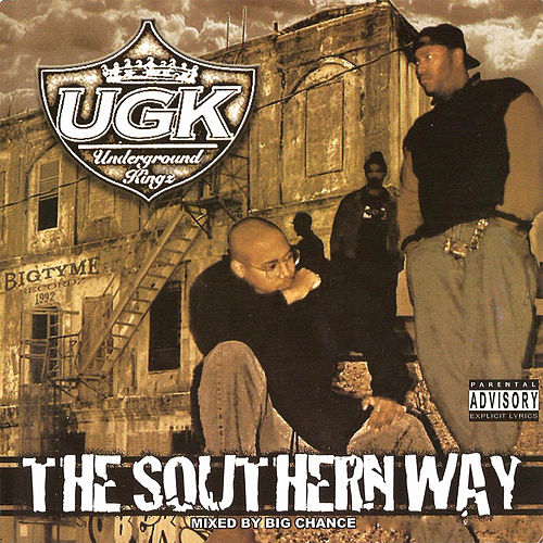 The Southern Way (Mixed By Big Chance) von UGK