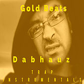 Dabhauz Trap Instrumentals by Gold Beats