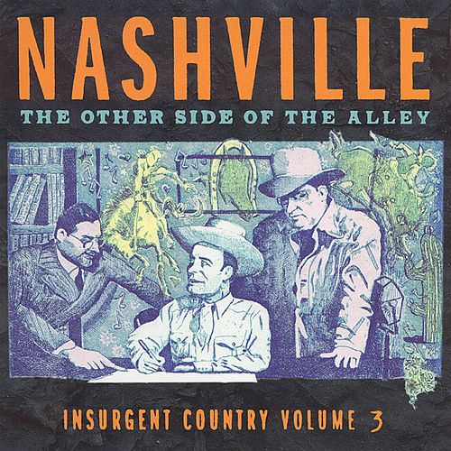 Nashville: The Other Side Of The Alley... Vol. 3 by Various Artists