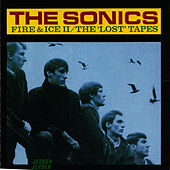 Fire & Ice: Lost Tapes by The Sonics
