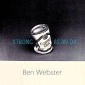 Strong As An Ox von Ben Webster