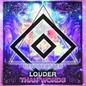 Louder Than Words von Ben Webster