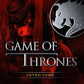 Game of Thrones - Intro Song by TV Players