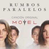 Rumbos Paralelos (Banda Sonora Original) by Motel