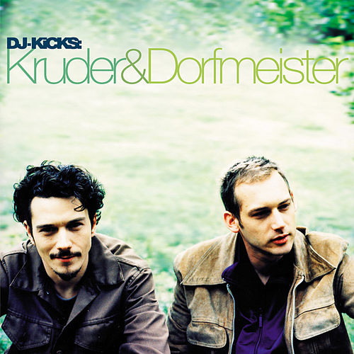 DJ Kicks by Kruder & Dorfmeister