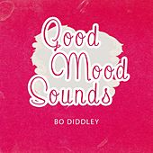 Good Mood Sounds von Bo Diddley