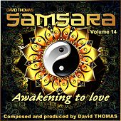 Samsara, Vol. 14 (Awakening to Love) by David Thomas