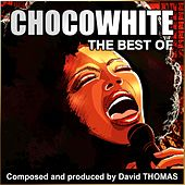 Chocowhite (Best Of) by David Thomas