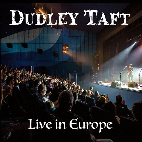 Live in Europe by Dudley Taft