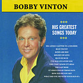 Mr. Lonely: Greatest Songs Today by Bobby Vinton