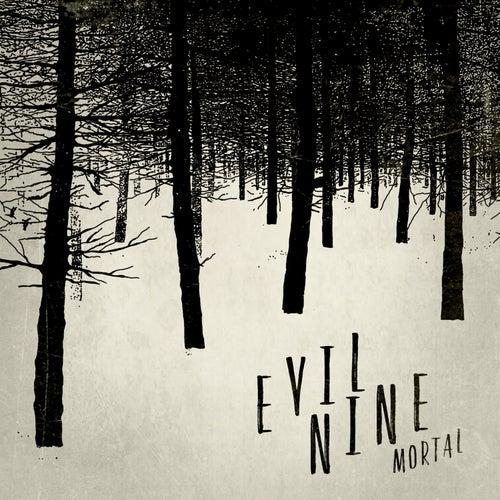 Mortal by Evil Nine