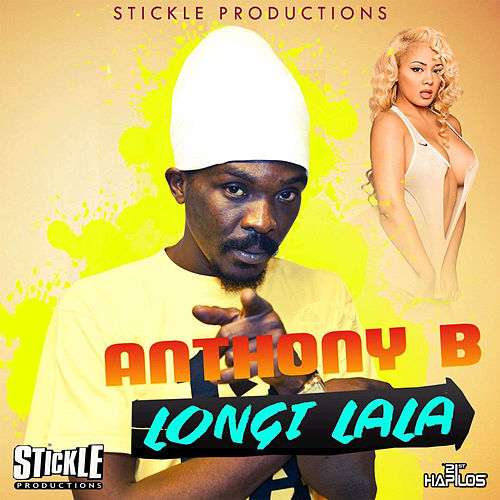 Longi Lala - Single von Anthony B