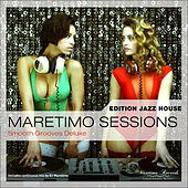 Maretimo Sessions: Edition Jazz House - Smooth Grooves Deluxe by Various Artists