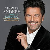 Lunatic by Thomas Anders