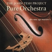 Pure Orchestra by John Tesh