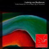 Violin Sonata No. 9 in A Major, Op. 47 'Kreutzer' by Leonid Kogan