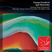 Gershwin: Piano Concerto In F, Stravinsky: Ebony Concerto, Petrushka, The Soldier's Violin by Various Artists