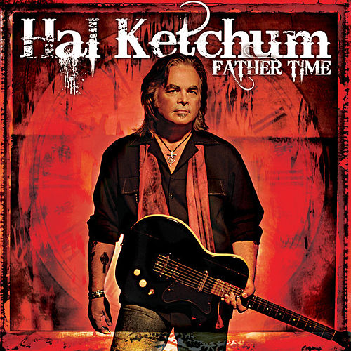 Father Time by Hal Ketchum