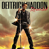 Revealed by Deitrick Haddon