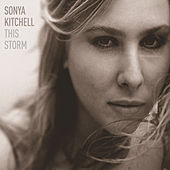 This Storm by Sonya Kitchell